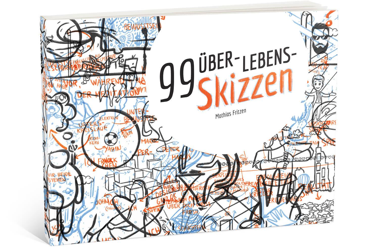 99 Über-Lebens-Skizzen - Mathias Fritzen